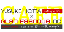 【Brick Oven.】by 堀田裕介 × GLAN FABRIQUE cafe百花moka